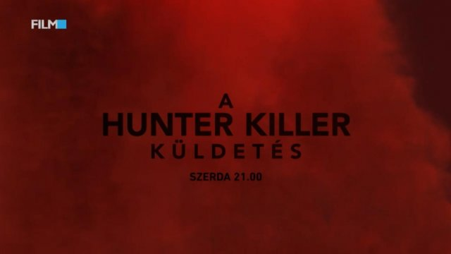 A Hunter Killer küldetés (Film+, 09.23. - 21:00)